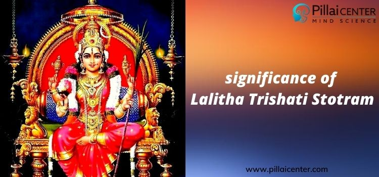 History of Lalitha Trishati Stotram and Its Significance