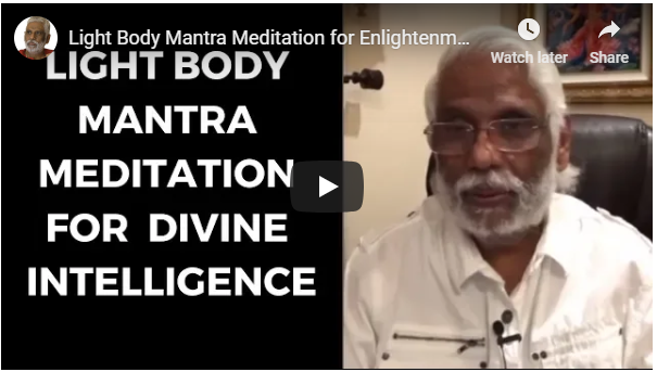 Light Body Mantra Meditation for Enlightenment & Divine Intelligence