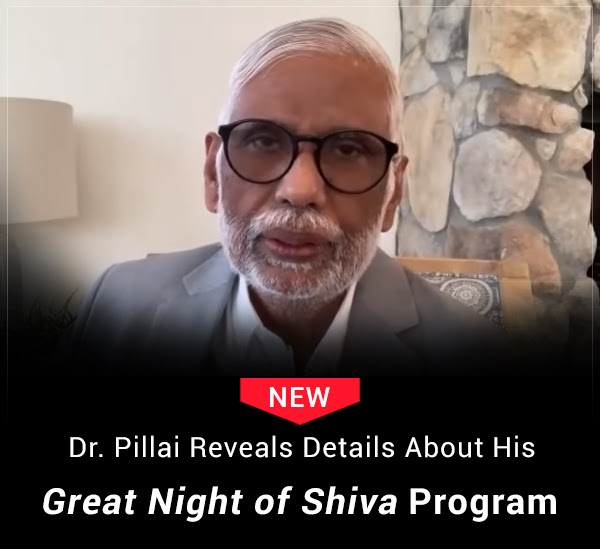 """Dr. Pillai Reveals 2021 """"Great Night of Shiva"""" Plans"""