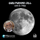 Guru Purnuma Call with Dr. Pillai