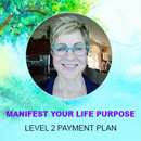 Live a Soul Directed Life: Level 2 Payment Plan